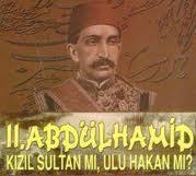 Sultan II.Abdülhamid Kızıl Sultan mıydı?