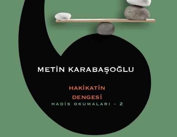 """Metin Karabaşoğlu – Hakikatin Dengesi """"Notlarım"""""""