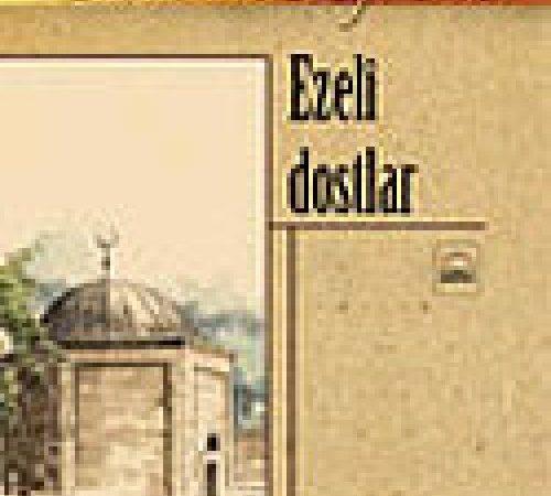 Ezeli Dost