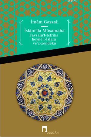 İslam'da Müsamaha / İmam el-Gazzâlî