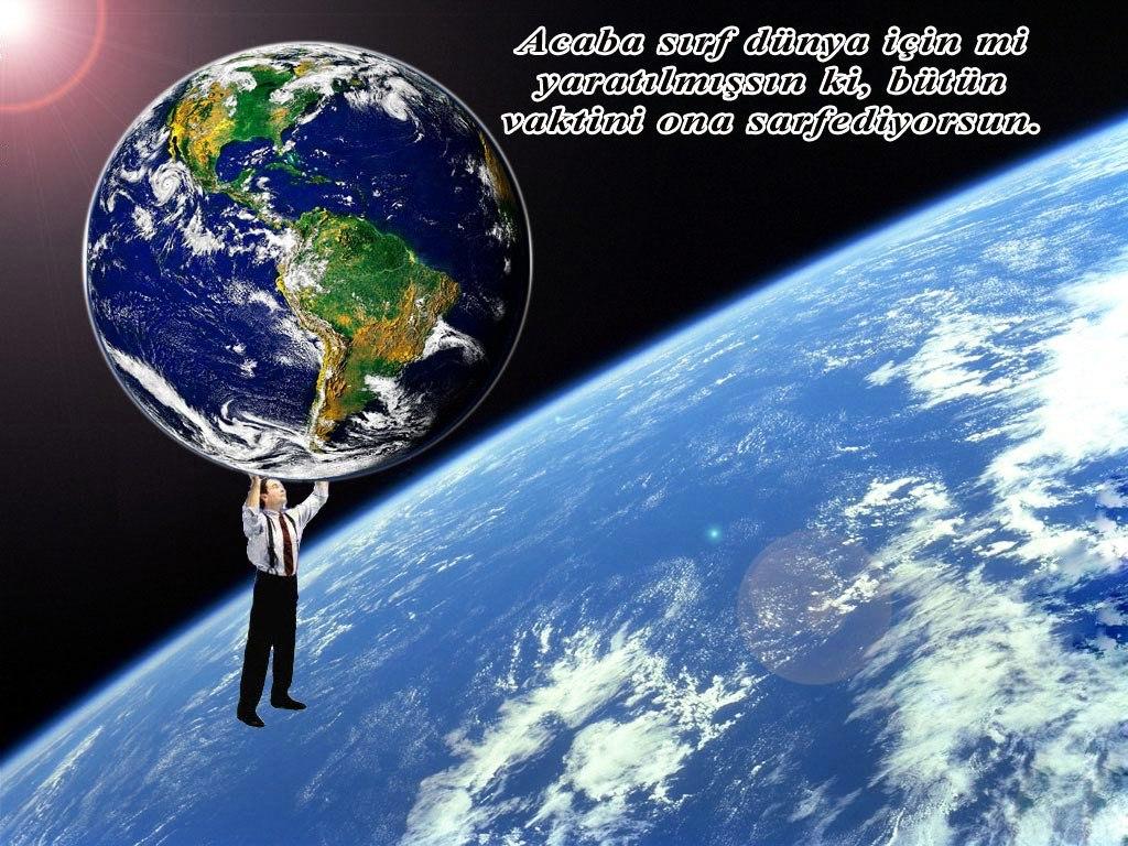 İnsanlar dünyanın sahibi değil amelesidir