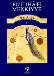 İbn Arabi – Futuhat-ı Mekkiye,cild:1 Notlarım