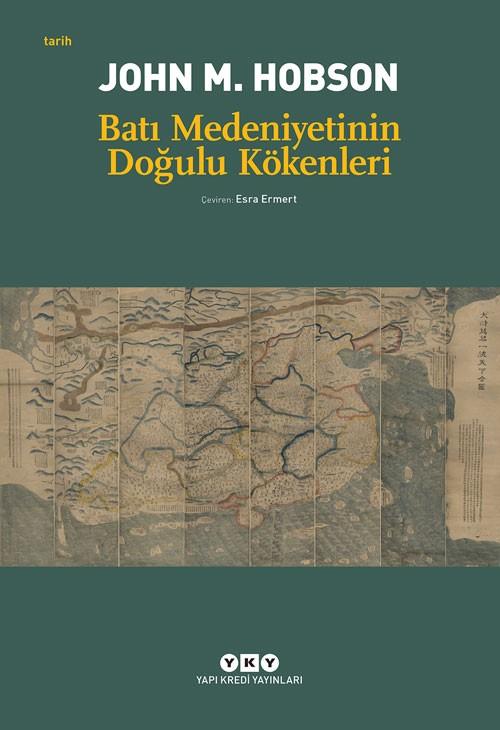 bati-medeniyetinin-dogulu_4.bsk-7553 Demokratik Batılı devlet miti, 1500-1900