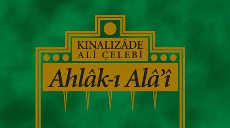 Kınalızade Ahmed Efendi:Ahlak-ı Ala'i -1