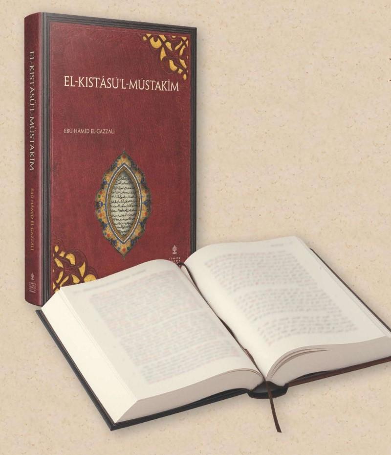 İmâm-ı Gazzâlî – El-Kıstasü'l-Müstakim'den Alıntılar