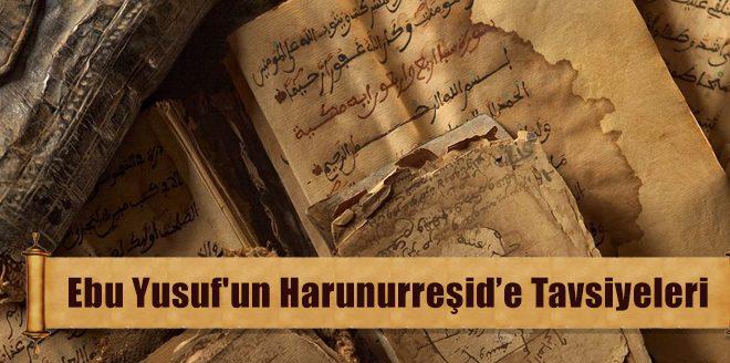 Ebu Yusuf'un Harun Reşid'e Tavsiyeleri