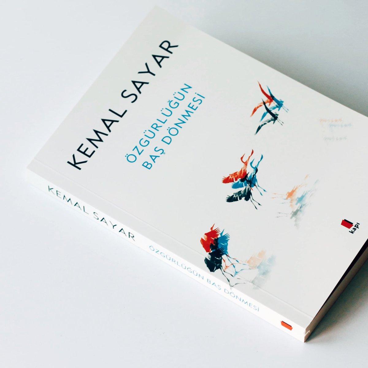 """Kemal Sayar – Özgürlüğün Baş Dönmesi """"Alıntılar"""""""
