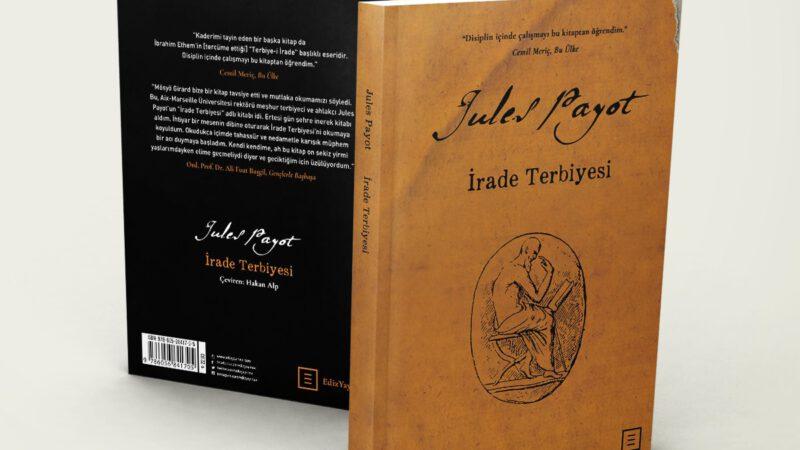 """Jules Payot – İrade Terbiyesi """"Alıntılar"""""""