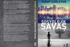 "Yusuf Çağlayan – Sosyolojik Savaş ""Alıntılar"""