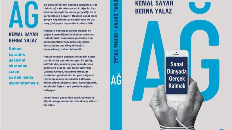"""Kemal Sayar-Berna Yalaz – Ağ:Sanal Dünyada Gerçek Kalmak """"Alıntılar"""""""