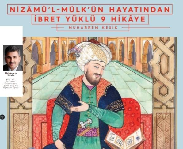 Nizamü'l Mülk'ün Hayatından İbret Yüklü 9 Hikaye