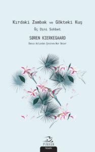 unnamed-188x300 Soren Kierkegaard - Kırdaki Zambak ve Gökteki Kuş ''Alıntılar''