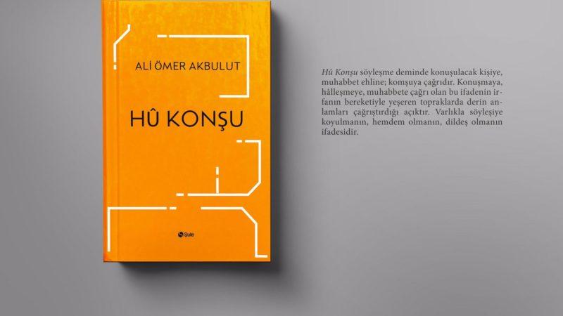 """Ali Ömer Akbulut – Hû Konşu """"Alıntılar"""""""