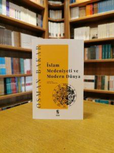 ERhi6uJXYAAovrX-225x300 Osman Bakar - İslam Medeniyeti ve Modern Dünya ''Alıntılar''