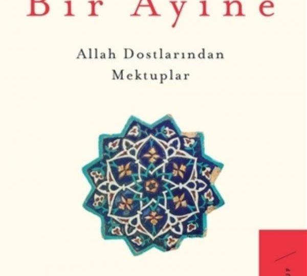 """Tarık Velioğlu – Halk İçre Bir Ayine (Allah Dostlarından Mektuplar) """"Alıntılar"""""""