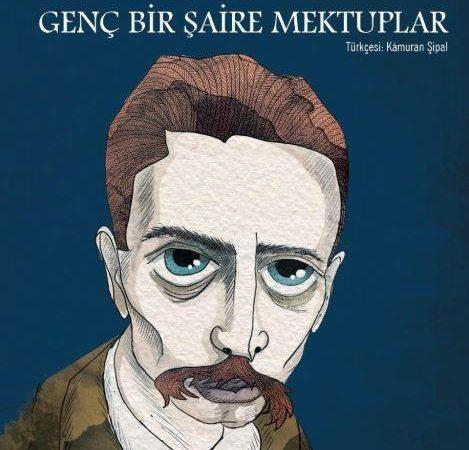 Rainer Maria Rilke – Genç Bir Şaire Mektuplar -Alıntılar