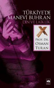 turkiye-de-manevi-buhran-din-ve-laiklikdf66dfaeb49422a7d3d250b59280a4e8-185x300 Osman Turan - Türkiye'de Manevi Buhran (Din ve Laiklik) -Alıntılar