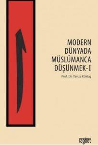 274523_b3344_1553429912-204x300 Yavuz Köktaş - Modern Dünyada Müslümanca Düşünmek 1 -Alıntılar-
