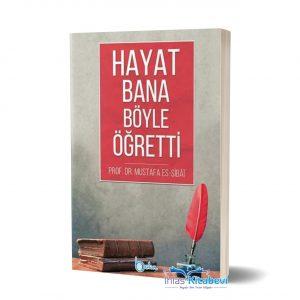 hayatbbbbbbbbbbbbb-300x300 Mustafa Sıbai - Hayat Bana Böyle Öğretti.-Alıntılar