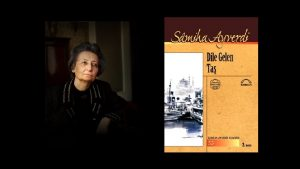 samiha-300x169 Samiha Ayverdi - Dile Gelen Taş  -Notlarım