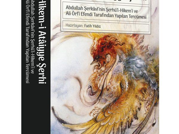 Abdullah Şerkâvî'nin Şerhü'l-Hikem'i ve Ali Örfî Efendi Tarafından Yapılan Tercümesi  -Alıntılar