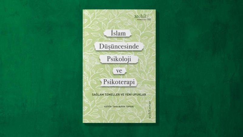İslam Tıp ve Felsefe Geleneğinde Psikoloji